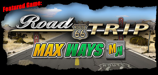 Featured Game: Road Trip Max Ways